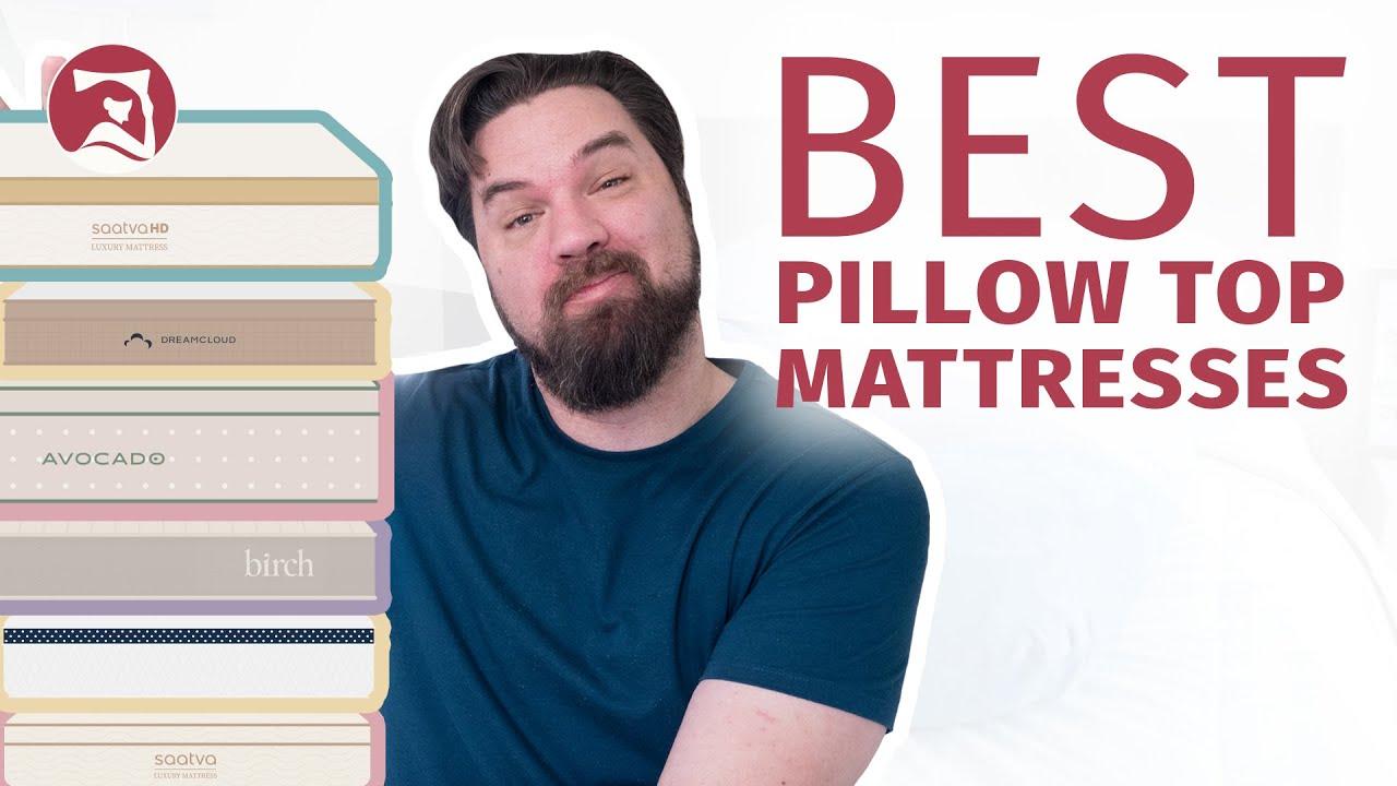 10 best pillow top mattresses 2021