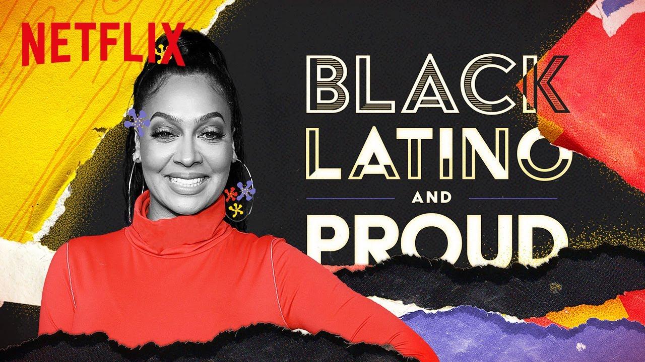 La La Anthony Celebrates Afrolatinidad | Black, Latino and Proud | Netflix