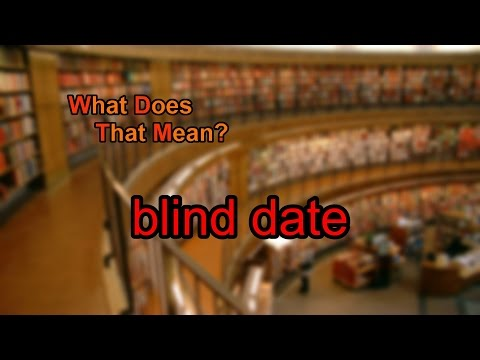 Blind Date Story - Can Low Self Esteem Kill a Date from YouTube · Duration:  20 minutes 31 seconds