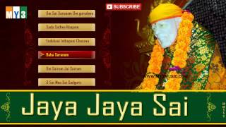 Jaya Jaya Sai Telugu Devotional Album - Shri Shiridi Sai Baba / Sainadh Songs