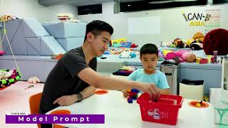 How to Effectively Teach Your Child: Prompts Demonstration 如何有效地教導小孩子:提示及輔助的示範 ICan-B Asia
