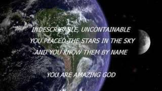 Indescribable Chris Tomlin