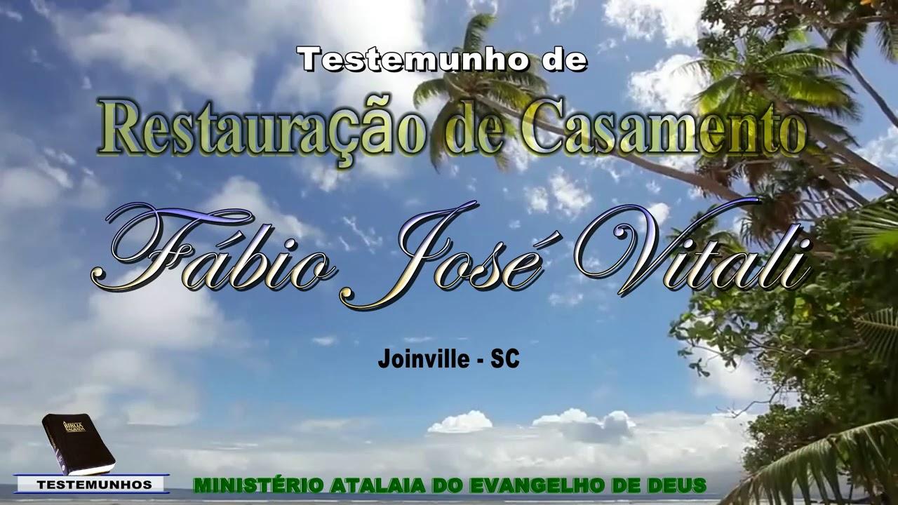 Testemunho de Restauração de Casamento de Fábio José Vitali