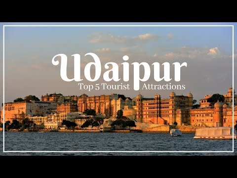 UDAIPUR Travel Guide, Top 5 Tourist Attractions in Udaipur must visit !!!