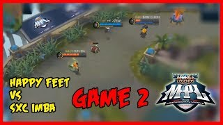 SXC Imba vs Happy Feet Game2 | MPL-PH Season2 week3 day2