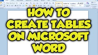 How To Create Tables In Microsoft Word 2015 - Inserting Tables In Microsoft Word 2010 Tutorial