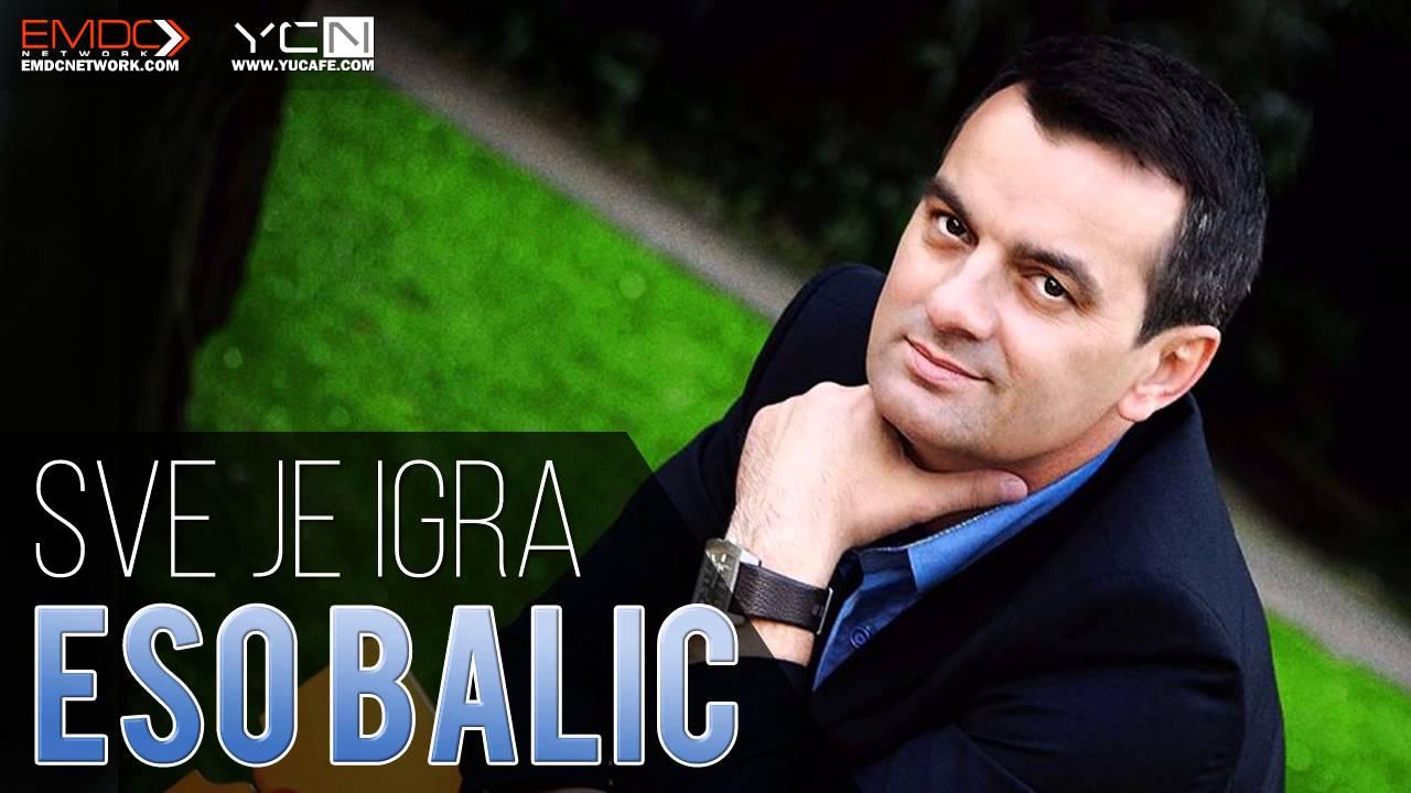Eso Balic - 2016 - Sve je igra