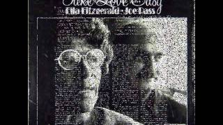Ella Fitzgerald & Joe Pass - Don't be that way