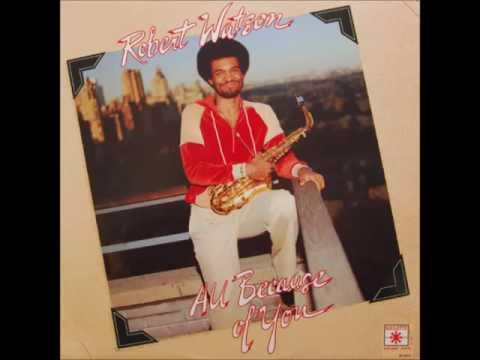 "A FLG Maurepas upload - Robert ""Bobby"" Watson - Fuller Love - Spiritual Jazz"
