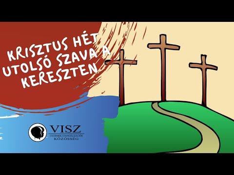 Krisztus hét utolsó szava a kereszten (VISZ)