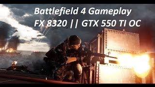 Battlefield 4 Gameplay || FX-8320 || GTX 550 TI || ULTRA SETTINGS || 60 FPS(, 2013-12-23T21:10:22.000Z)
