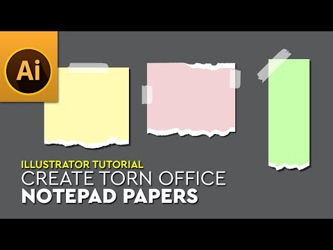 Create Torn Office Notepad Papers in Adobe Illustrator