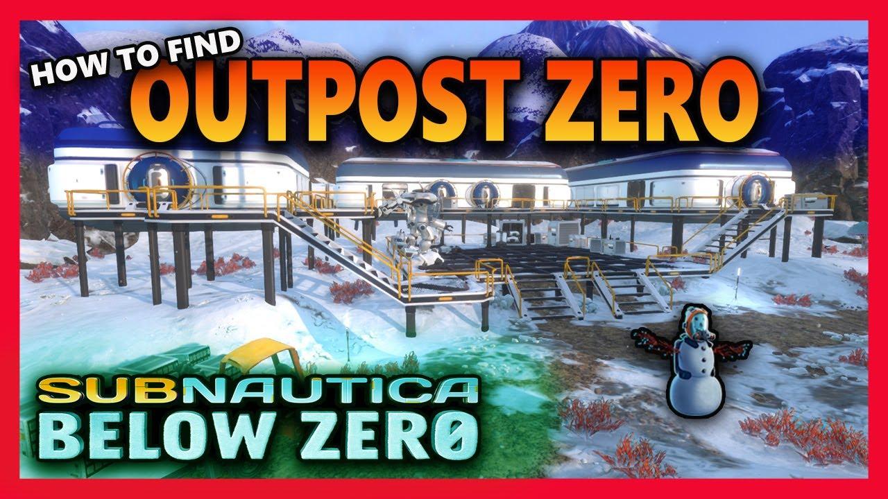 How To Find Outpost Zero Subnautica Below Zero Pringles Domain Let S Play Index