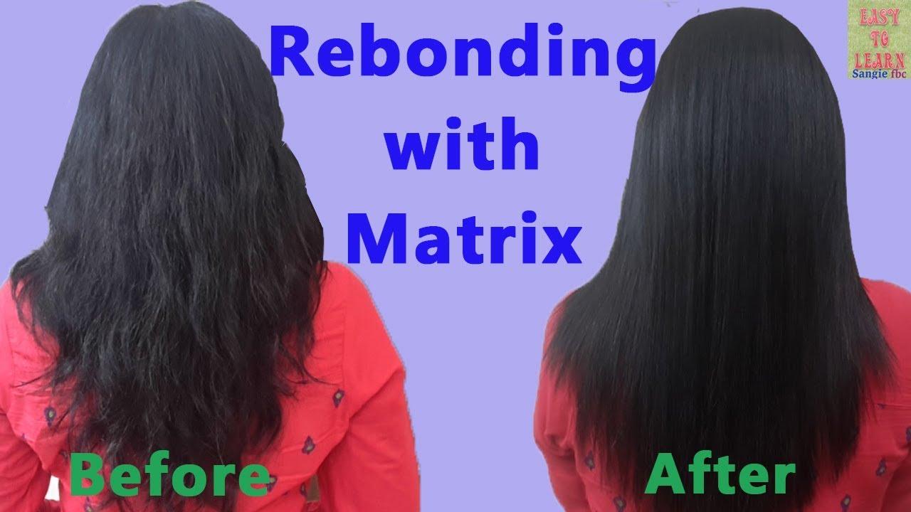 Rebonding Smoothening Straightening Of Hair With Matrix
