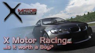X Motor Racing... Is it Worth a Buy?