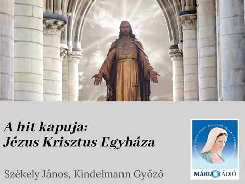 A hit kapuja: Jézus Krisztus Egyháza mp3 letöltés