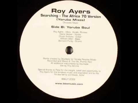 Roy Ayers - Searching (Yoruba Soul mix)