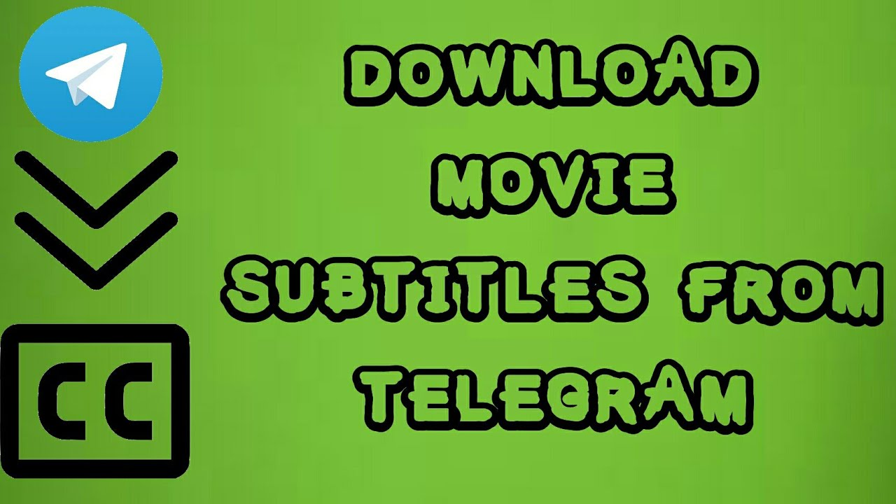 Download How to Download Movie Subtitles from Telegram