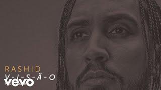 Rashid - V-I-S-Ã-O (Áudio Oficial)