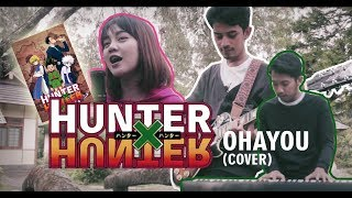 Download Mp3 Ost. Hunter X Hunter_ohayou  Cover  Indonesian .  ハンター×ハンター .  おはよう