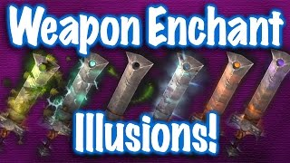 Jessiehealz - Weapon Enchant Illusions Display (World of Warcraft)
