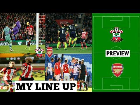Southampton vs Arsenal Match Preview | My Line Up - YouTube
