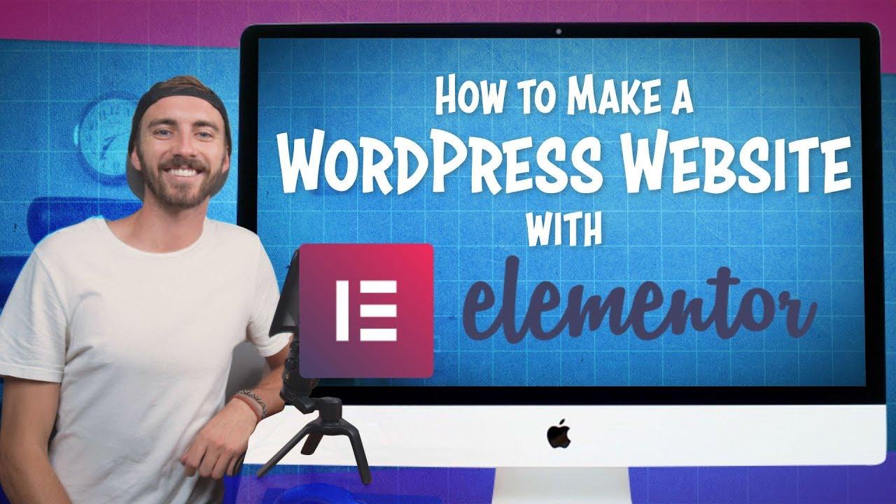How to Make a WordPress Website with Elementor | (Best Elementor Tutorial)