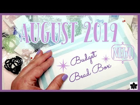 ✨new-box!!!-✨budget-bead-box---august-2019-?-bead-and-jewelry-making-supplies-unboxing-?