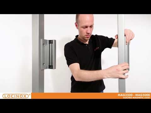 Locinox - Electro-magnetic lock with handles - MAG2500 & MAG5000 - Installation Video