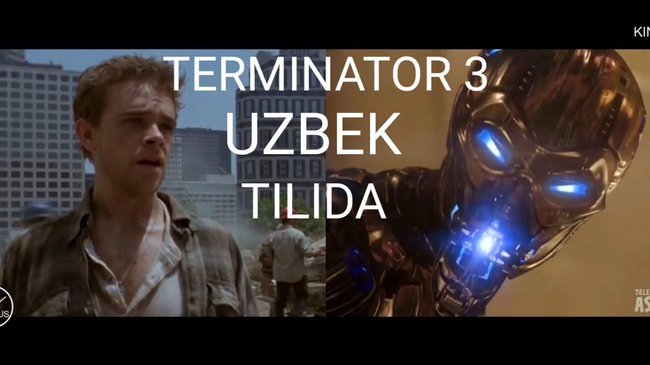 Download TERMINATOR 3 UZBEK TILIDA 2020/ ТЕРМИНАТОР 3 УЗБЕК ТИЛИДА