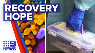 Coronavirus: Drug hoping to shorten recovery time rolled out | 9 News Australia