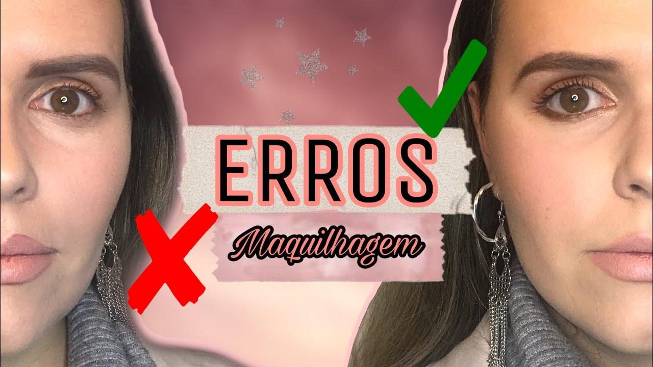 ERROS DE MAQUILHAGEM & COMO CORRIGIR