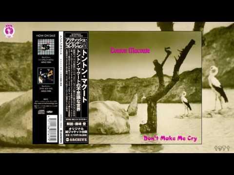 Tonton Macoute - Don't Make Me Cry (Remastered) [Progressive Rock - Jazz Fusion] (1971)