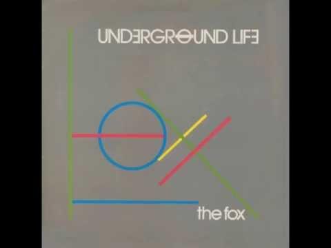 Underground Life - The Fox - full album
