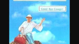 Good-Bye Cowgirl