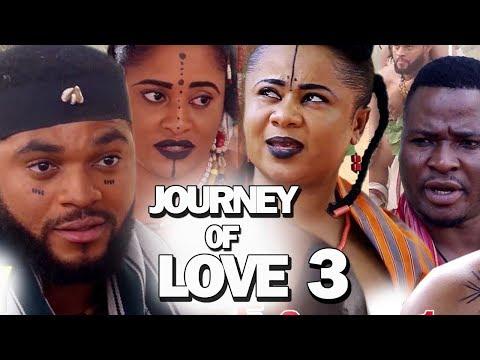 THE JOURNEY OF LOVE SEASON 3 - New Movie 2019 Latest Nigerian Nollywood Movie Full HD
