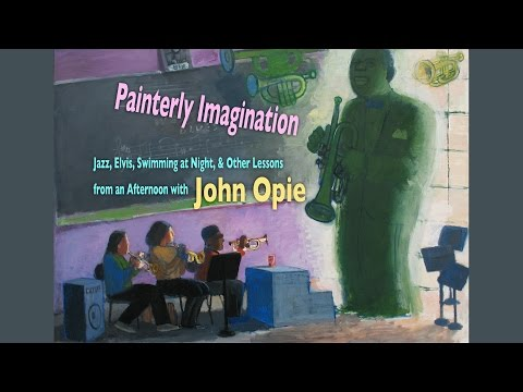 Painterly Imagination:  Lessons from an Afternoon with John Opie
