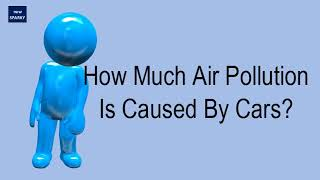 How Much Air Pollution Is Caused By Cars?