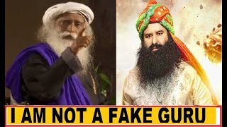 How can we evaluate you are not Fake (Sadhguru excellent  reply)
