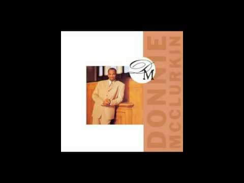 Donnie McClurkin - The Mention Of Your Name