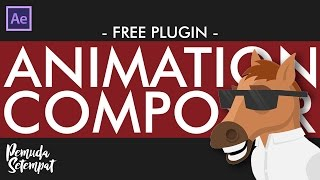 After Effect | FREE PLUGIN - Animation Composer (Bahasa Indonesia)