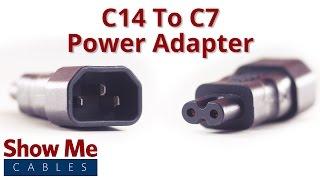 C14 to C7 Power Adapter #1042