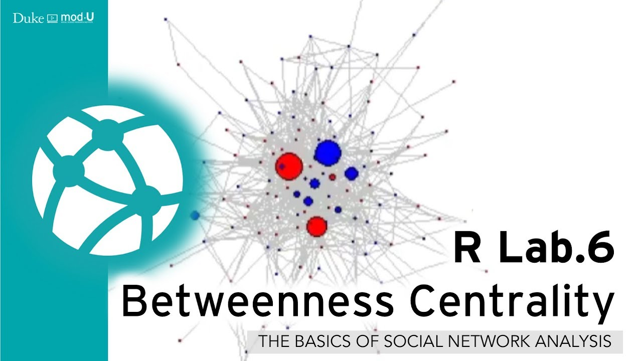 R Lab 6 - Betweenness Centrality: A Social Network Lab in R for Beginners