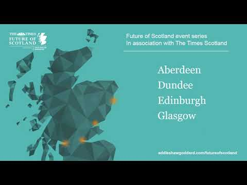 Future of Scotland event series with The Times Scotland