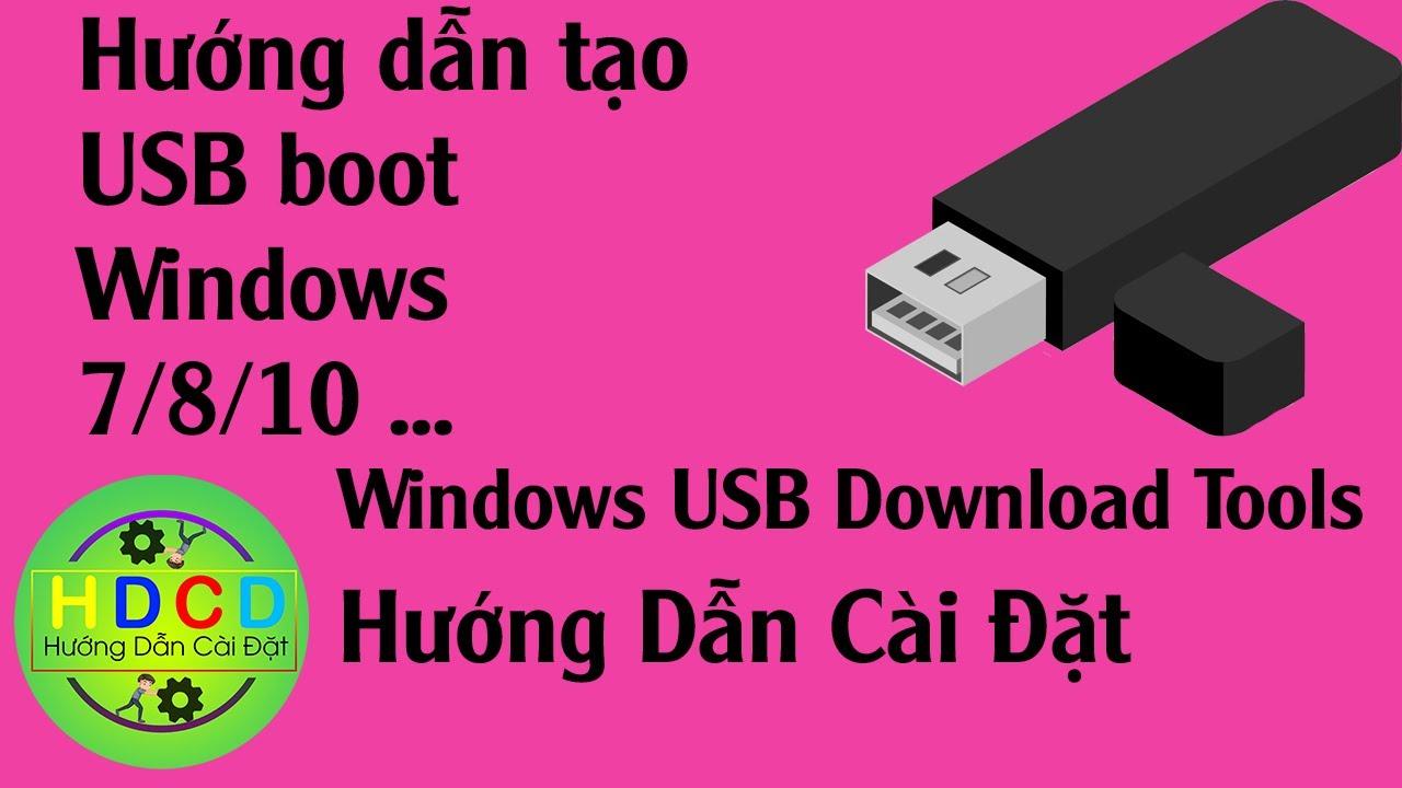 Cách Tạo USB Boot Để Cài Win 7/8/10 | How to boot USB to install windows 7/8/10