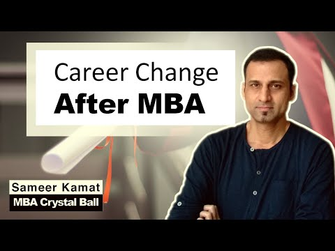 Change Career paths after an MBA! | MBA Crystal Ball