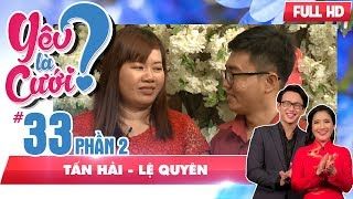 The bride lied that she got married because of avoiding the groom| Tan Hai-Le Duyen|YLC #33 😝