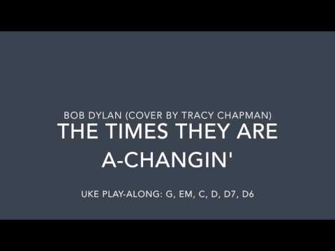Times They Are A-Changin' - Ukulele Play-Along