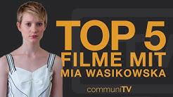 TOP 5: Mia Wasikowska Filme