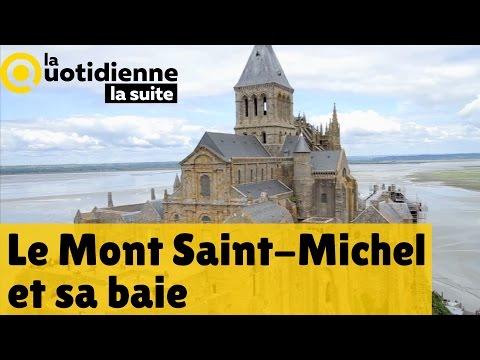 Le Mont Saint-Michel et sa baie - Le feuilleton de La Quotidienne la suite